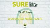 SURE for Mental Health - Mindfulness