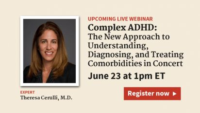 Complex ADHD: The New Approach to Understanding, Diagnosing, and Treating Comorbidities in Concert