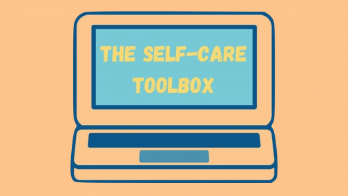 The Self-Care Toolbox: Tending to your Emotions